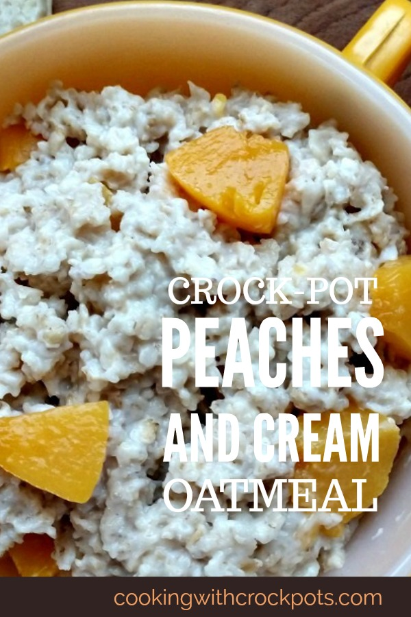 Crock-Pot Peaches and Cream Oatmeal