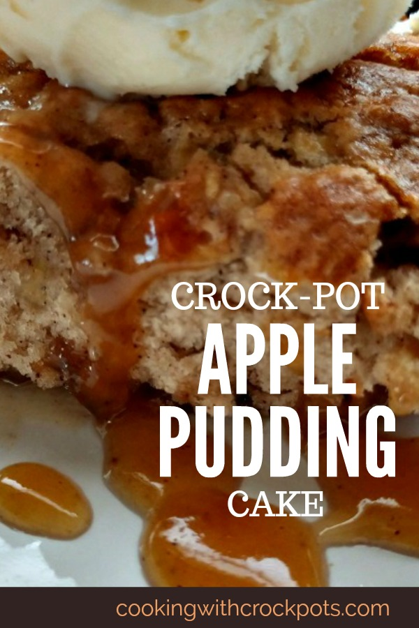 Crock-Pot Apple Pudding Cake