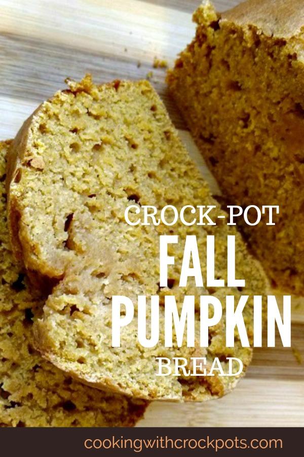 Crock-Pot Fall Pumpkin Bread