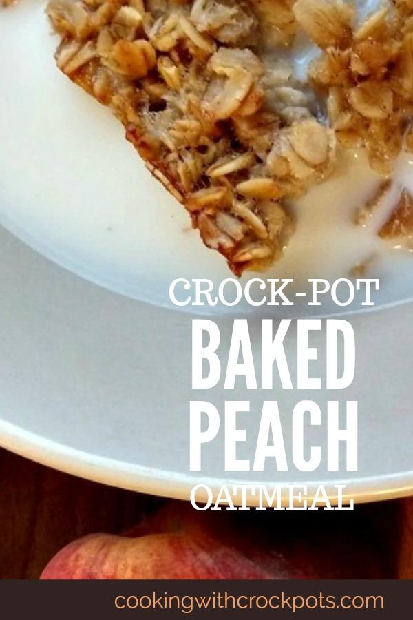 Crock-Pot Baked Peach Oatmeal