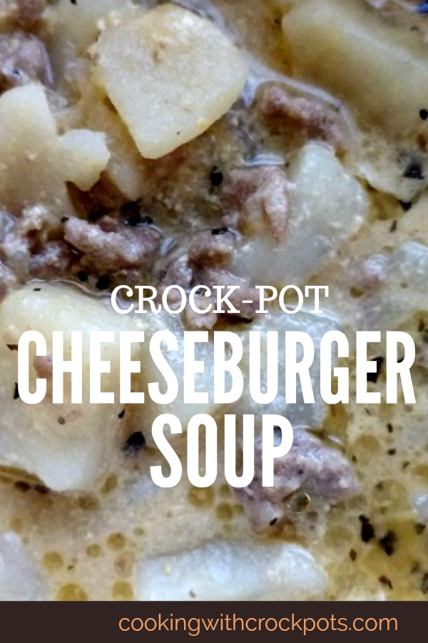 Crock-Pot Cheeseburger Soup