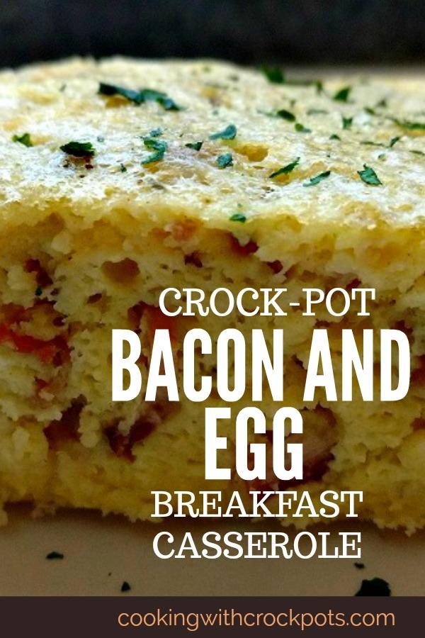 Crock-Pot Bacon and Egg Breakfast Casserole