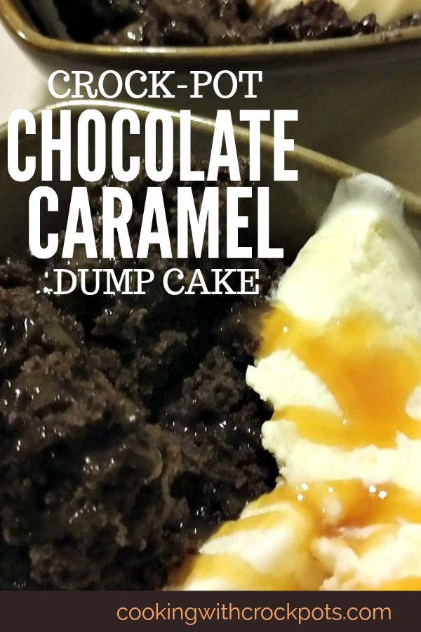 Crock-Pot Chocolate Caramel Dump Cake
